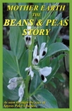 Mr. Goudas Books - Mother Earth, The Beans & Peas Story by Spyros Peter Goudas