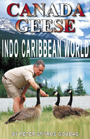 Mr. Goudas Books - Canada Geese Indo Caribbean World Book by Spyros Peter Goudas