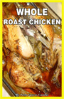 Mr. Goudas Books - Roast Chicken Whole by Spyros Peter Goudas