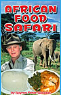 Mr. Goudas Books - African Food Safari by Spyros Peter Goudas
