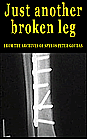 Mr. Goudas Books - Just Another Broken Leg Book by Spyros Peter Goudas