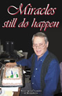 Mr. Goudas Books - Miracles Still Do Happen Book by Spyros Peter Goudas