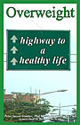 Mr. Goudas Books - Overweight Highway to a Healthy Life by Spyros Peter Goudas